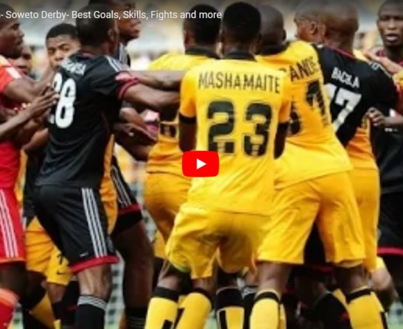 VIDEO: The best goals, skills and fights from the Soweto derby